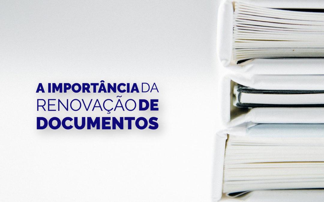A importância da renovação de documentos